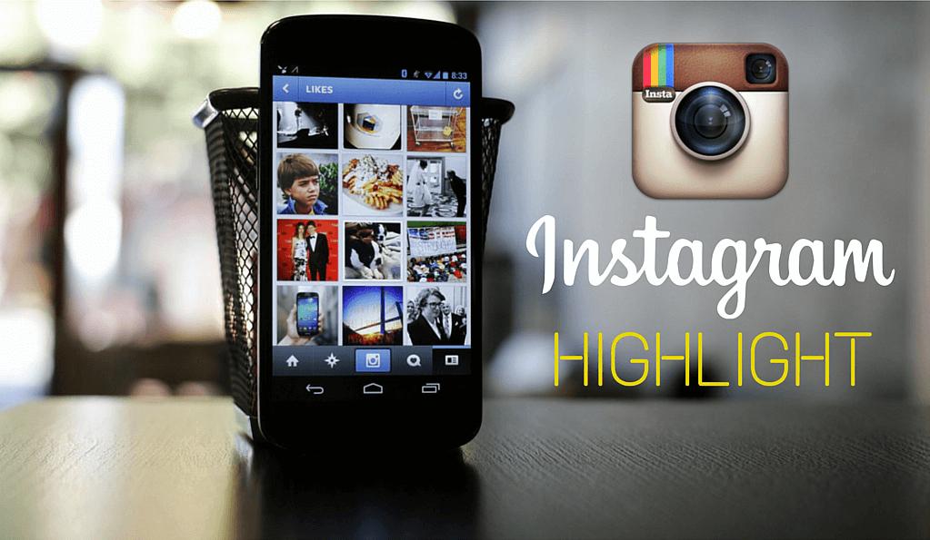 Highlight  la fonction d'Instagram qui permet de garder le fil en permanence !