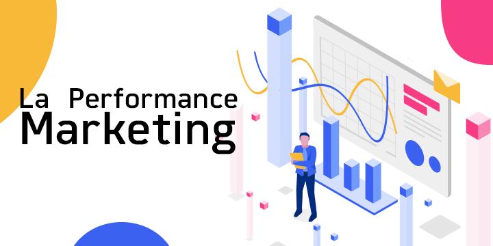 La Performance Marketing