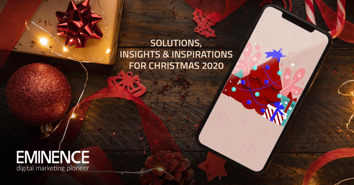 Christmas 2020: Consumer Insights & Digital Strategies for the Festive Season